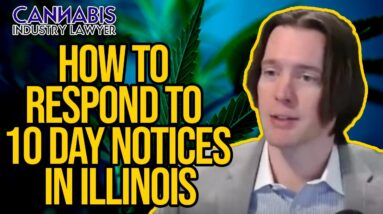 Craft Grower Deficiency Notice Webinar | How to Respond to 10 day Notice in Illinois