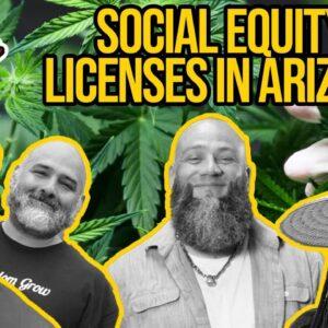 Social Equity in Arizona | Arizona Marijuana Business Licenses | Proposition 207