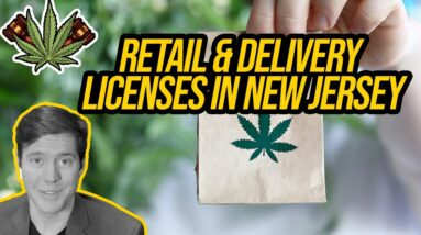 New Jersey Cannabis Retailer & Delivery License | Getting a Cannabis License in New Jersey