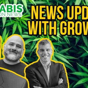 Cannabis Industry Update with Grown In