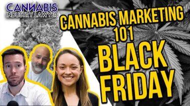 Cannabis Marketing 101: Black Friday Edition