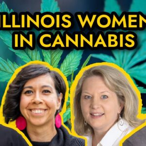 Equal Opportunity in the Cannabis Industry - Illinois Women in Cannabis