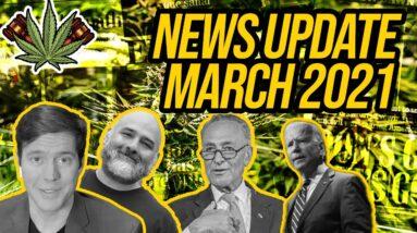 Federal Cannabis Legalization News - March 2021 - Cannabis News Roundup