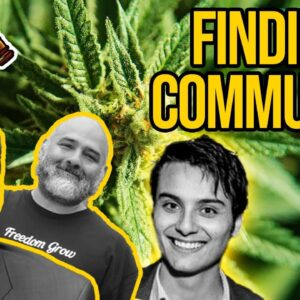 Finding Your Cannabis Community