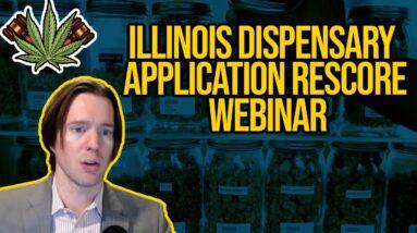 Illinois Dispensary Application Rescore Webinar