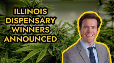Illinois Dispensary Winners Announced.