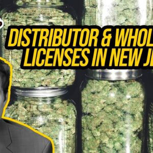 New Jersey Cannabis Distributor & Wholesaler License | Getting a Cannabis License in New Jersey