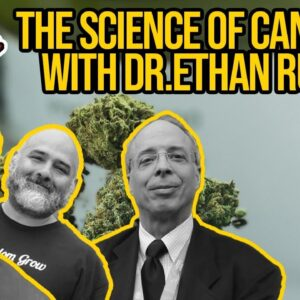 The Science of Cannabis with Dr. Ethan Russo | The Endocannabinoid System and the Entourage Effect