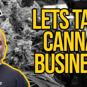 Let's Talk Canna Business