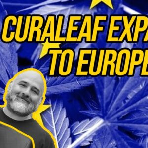 US Cannabis Company Enters European Market; Final Approval To Hemp Rules Established