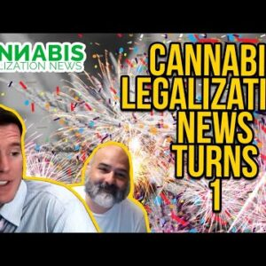 Cannabis Legalization News Turns One!  Tom and Miggy have been streaming CLN for a year! Yay!