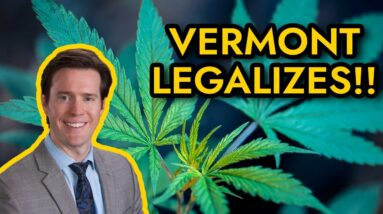Vermont Cannabis Laws | Vermont Legalizes Cannabis October 2020 & Office Hours