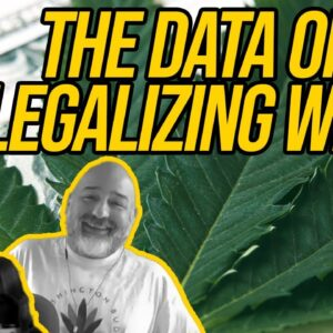 The Data On Legalizing Weed