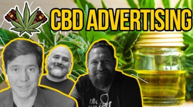 How to Advertise Your CBD Brand | Cannabis Marketing - Facebook and Google Ads