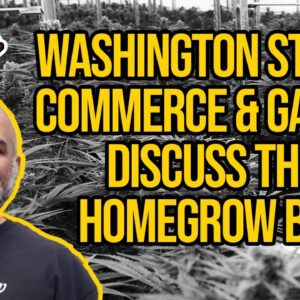 Washington Gaming and Commerce Meeting For Homegrows | Washington Cannabis Laws
