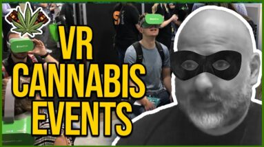 Virtual Reality Cannabis Events with the Cannabis Criminal