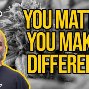 When It Comes To Legalization: You Matter