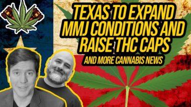 Medical marijuana would be expanding in Texas; Florida Republicans declare war on medical marijuana