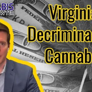Virginia Decriminalizes Marijuana - Gov. Ralph Northam Signed Decriminalization bill into law