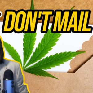 USPS Says Don't Mail THC | PACT Act Guidance for Hemp Industry