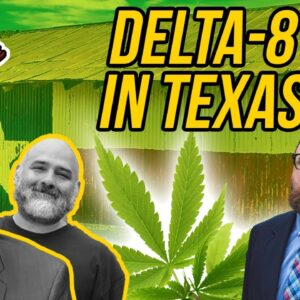 Delta-8 in Texas | How Long Will Delta-8 THC Be Legal in Texas?