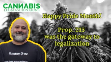 Happy Pride Month!  Prop. 215  Was the Gateway to Legalization