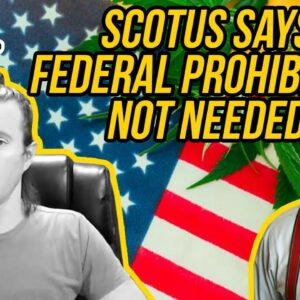 SCOTUS Justice Says Federal Marijuana Laws Useless