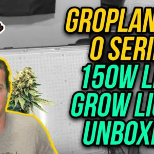 Groplanner O Series 150W LED Grow Light Unboxing @420 Scene @Cannabis Lifestyle TV